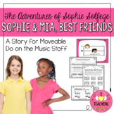 The Adventures of Sophie Solfege - Sophie & Mia, Best Friends