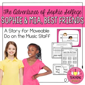 The Adventures of Sophie Solfege - Sophie & Mia, Best Friends