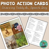 The Adventures of Teddy B., Speech Dog: Photo Action Verb Cards