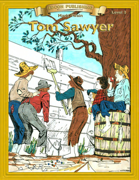 The Adventures of Tom Sawyer 10 Chapter Novel, Student Act