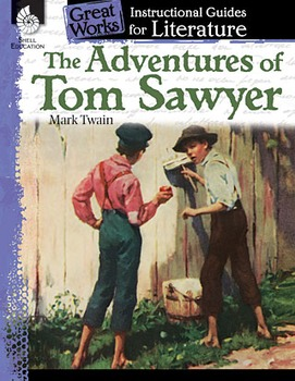 The Adventures of Tom Sawyer: An Instructional Guide for Literature (Book)