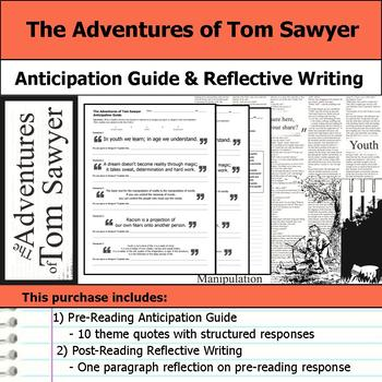 The Adventures of Tom Sawyer - Anticipation Guide & Reflection