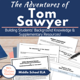 The Adventures of Tom Sawyer Background Information Resources