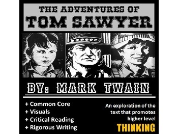 The Adventures of Tom Sawyer Common Core Resources