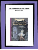 The Adventures of Tom Sawyer Final Exam