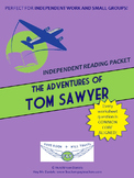 The Adventures of Tom Sawyer Independent Reading/Small Group Packet
