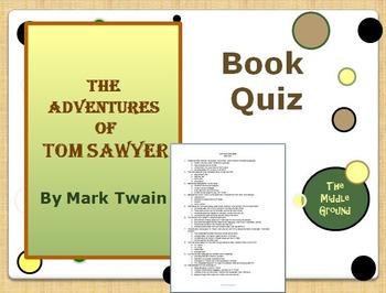 Adventures of Tom Sawyer Whole Book Quiz / Book Test