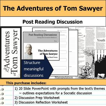 The Adventures of Tom Sawyer - Socratic Method - Post Reading Discussions