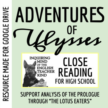 "The Adventures of Ulysses: Close Read Exercise (Prologue through ""Lotus Eaters"")"