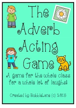The Adverb Acting Game