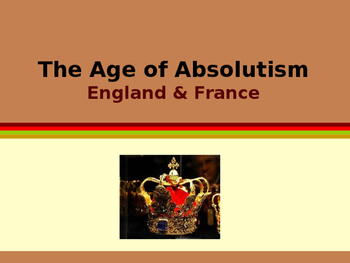 Age of Absolutism - England & France