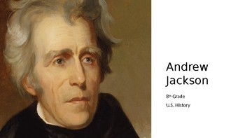 The Age of Andrew Jackson