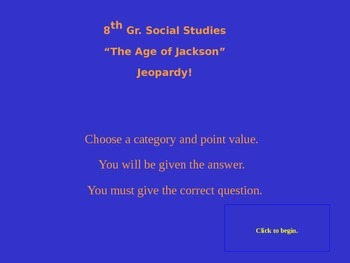 """""""The Age of Andrew Jackson"""" Jeopardy review game - U.S. History"""