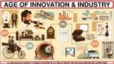 The Age of Innovation & Industry (1870-1900) PP Notes for U.S. History Classes