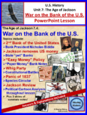 The Age of Jackson 7.4: War on the Bank of the United States PowerPoint Lesson