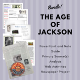 The Age of Jackson: A Bundled Lesson