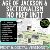 The Age of Jackson & Sectionalism Bundle; Distance Learnin