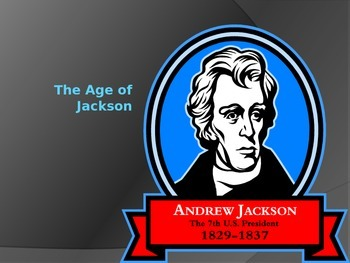 The Age of Jackson- Unit Packet