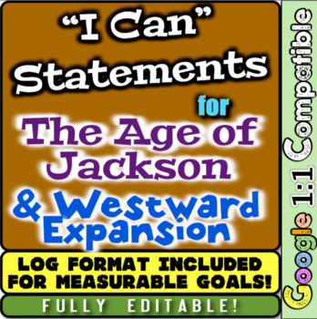 "Age of Jackson and Westward Expansion ""I Can"" Statements &"