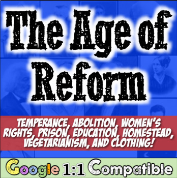 Age of Reform Unit: 20 activities to teach America's Anteb