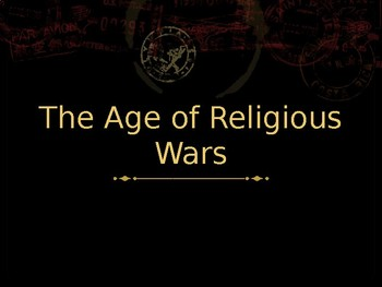 The Age of Religious Wars