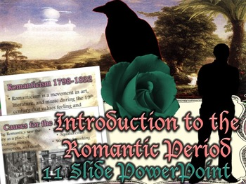 Romanticism: Introductory PowerPoint
