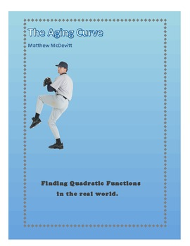 """""""The Aging Curve"""" - Finding Functions in Sports"""