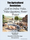 The Neolithic Agricultural Revolution: Online Video, Quest