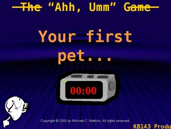 """The """"Ahh"""" or """"Umm"""" Game"""