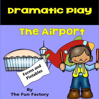 Dramatic Play Center ~ The Airport