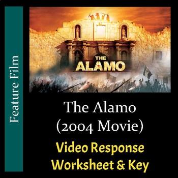 The Alamo (2004 Movie) - Video Response Worksheet and Key (Editable)