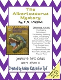 The Albertosaurus Mystery Activities 3rd Grade Journeys Unit 4, Lesson 17