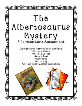 The Albertosaurus Mystery Assessment