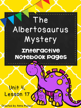 The Albertosaurus Mystery (Interactive Notebook Pages)