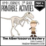 The Albertosaurus Mystery: Journeys 3rd Grade Lesson 17 •