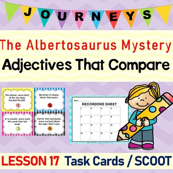The Albertosaurus Mystery (Journeys L.17, 3rd Grade) ADJECTIVES Task Cards
