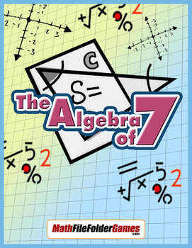 The Algebra of 7 (Divisibility Rules Activity)