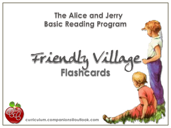 The Alice & Jerry Basic Reading Program - Friendly Village