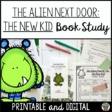The Alien Next Door: The New Kid NO PREP Book Study for Re