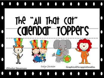 "The ""All That"" Cat Calendar Toppers"