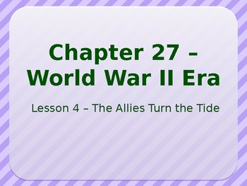 World War II - The Allies Turn the Tide PowerPoint