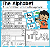 The Alphabet - Exploring Beginning Sounds and Letter Formation.