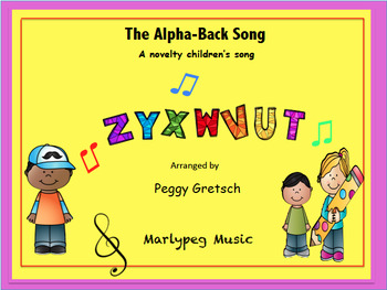 Alphabet Backwards Song/Primary Classes/Novelty Performance Piece