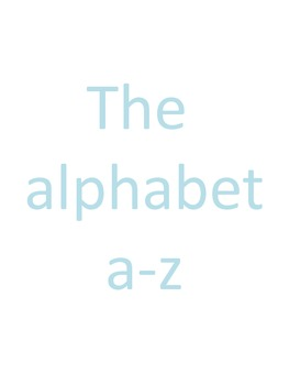 The Alphabet From A to Z