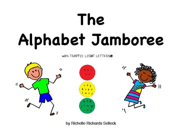 The Alphabet Jamboree with TRAFFIC LIGHT LETTERS®