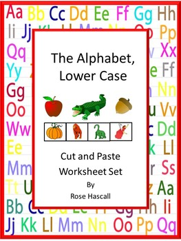 Alphabet Cut and Paste, Lower Case Letter Matching, Special Education Alphabet