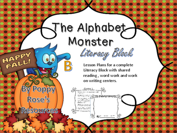 The Alphabet Monster Literacy Block - Daily 5 Centers