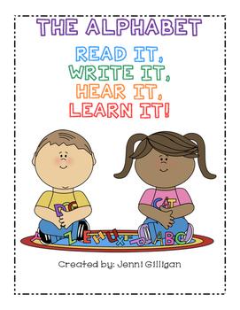 The Alphabet: Read It, Write It, Hear It, Learn It!