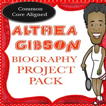 The Althea Gibson Biography Project Pack