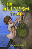 Character Development ~ The Altruism Trial: Story of Entitlement